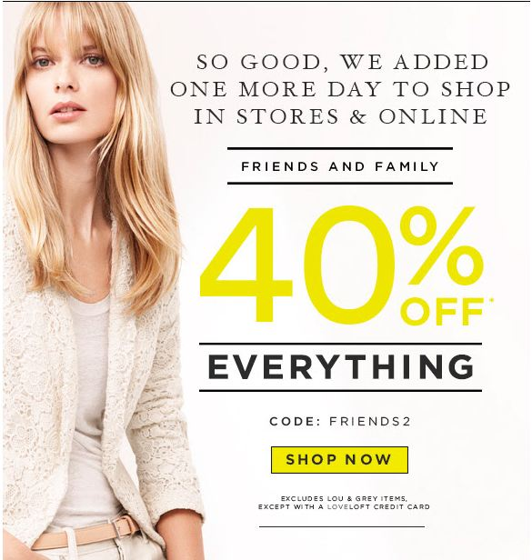 40% off everything at Ann Taylor Loft